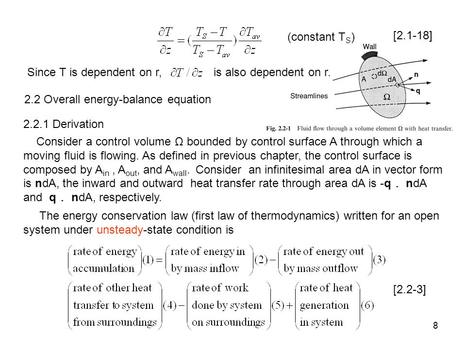(constant TS) [2.1-18] Since T is dependent on r, is also dependent on r. 2.2 Overall energy-balance equation.